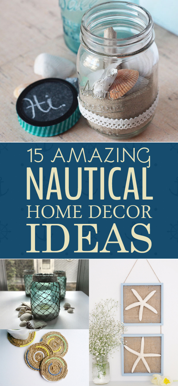 15 Amazing DIY Nautical Home Decor Ideas