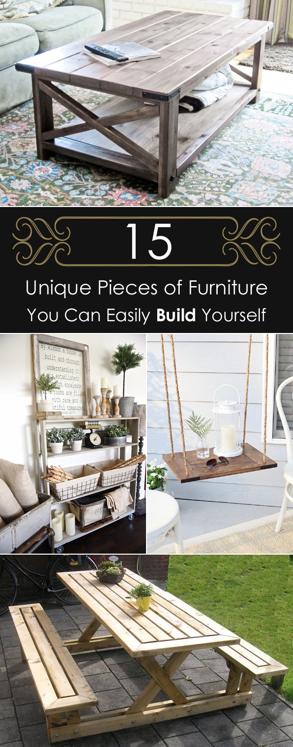 15 Unique Pieces of Furniture You Can Easily Build Yourself