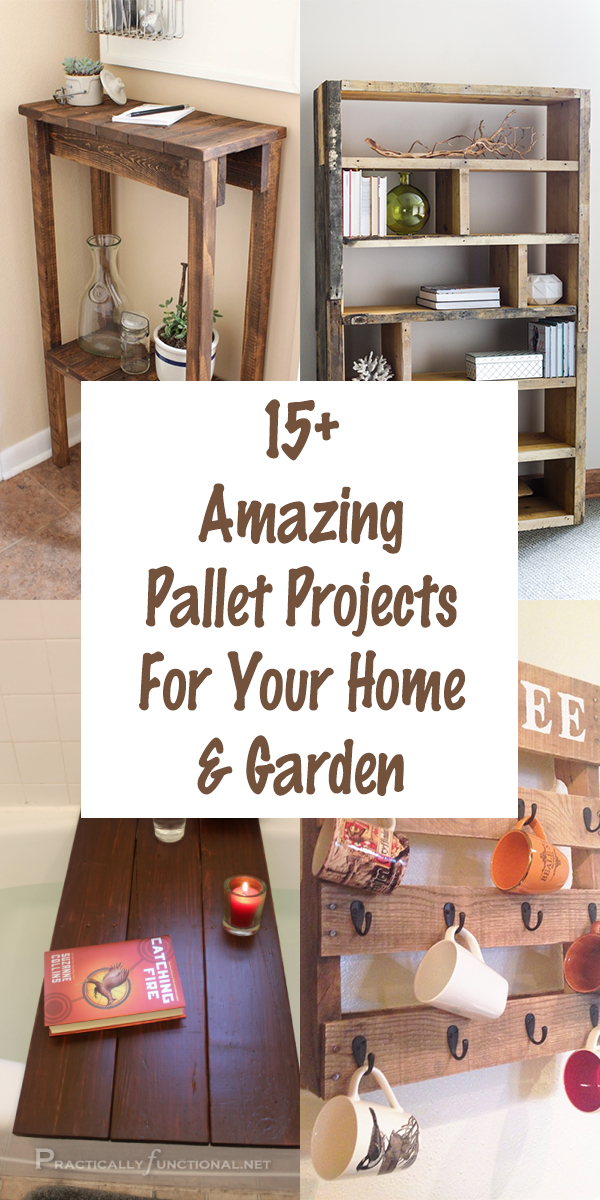 15+ Amazing Pallet Projects For Your Home And Garden