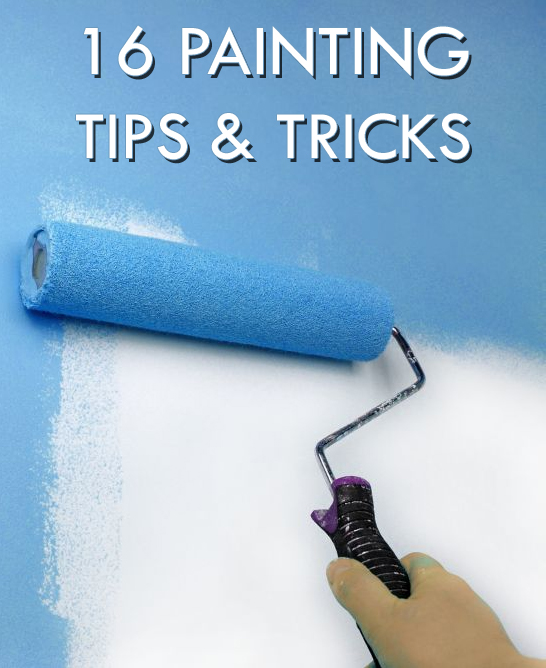 16 Painting Tips and Tricks