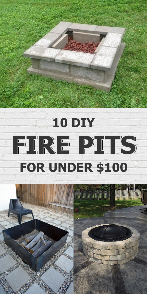 10 Easy DIY Fire Pits Your Can Make For Under $100