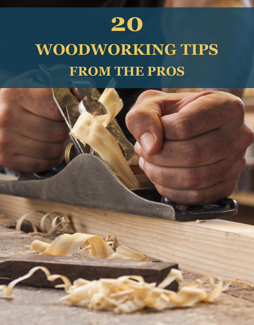20 Woodworking Tips From The Pros