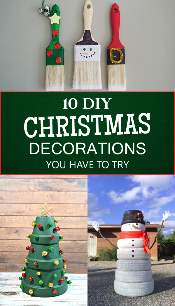 10 Amazing DIY Christmas Decorations You Have To Try