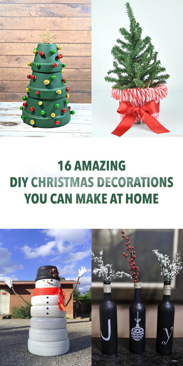 16 Amazing DIY Christmas Decorations You Can Make at Home