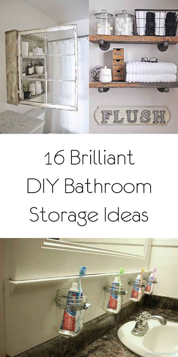 16 Brilliant DIY Bathroom Storage Ideas