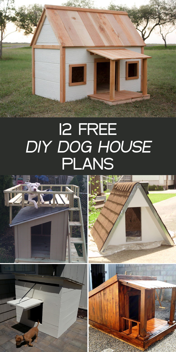 12 Free DIY Dog House Plans
