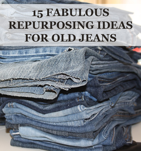 15 Fabulous Repurposing Ideas for Old Jeans
