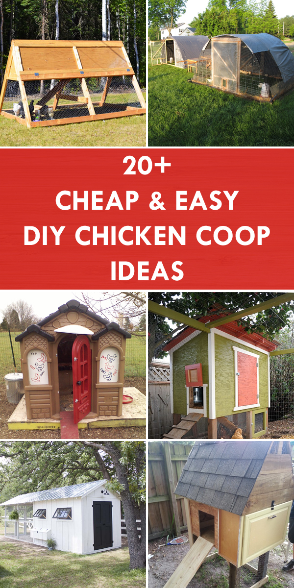 20 Cheap Easy Diy Chicken Coop Ideas