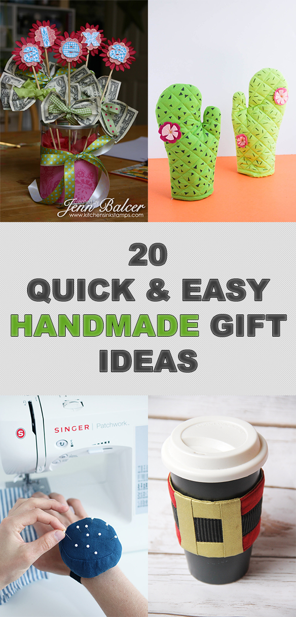 20 Quick and Easy Handmade Gift Ideas