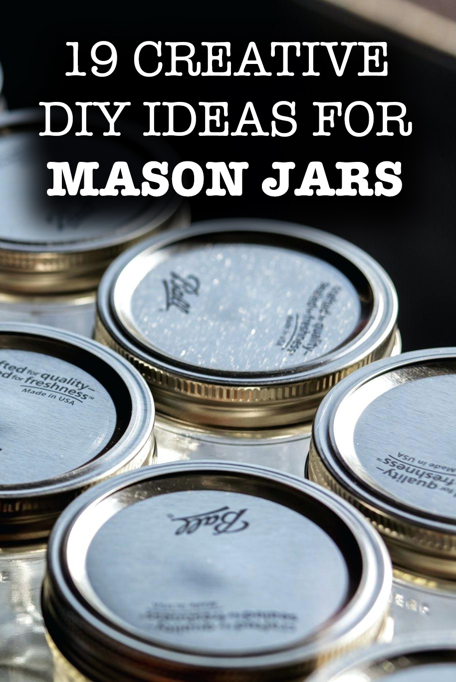 19 Creative DIY Ideas for Mason Jars
