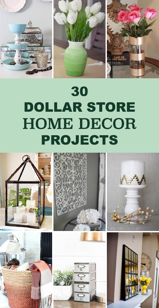 30 Dollar Store Home Decor Projects