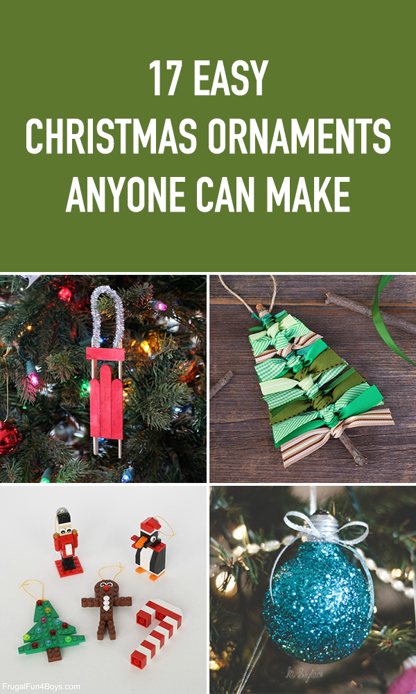 17 Easy Christmas Ornaments Anyone Can Make This Holiday Season