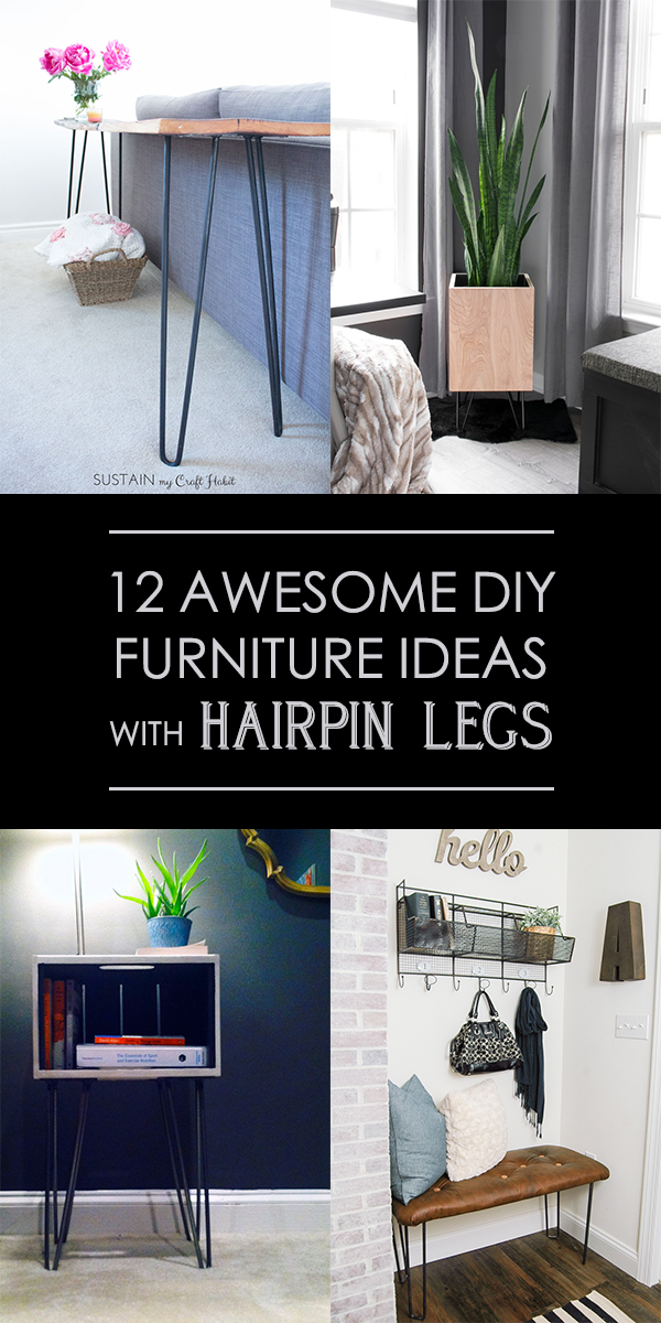 12 Awesome DIY Furniture Ideas With Hairpin Legs